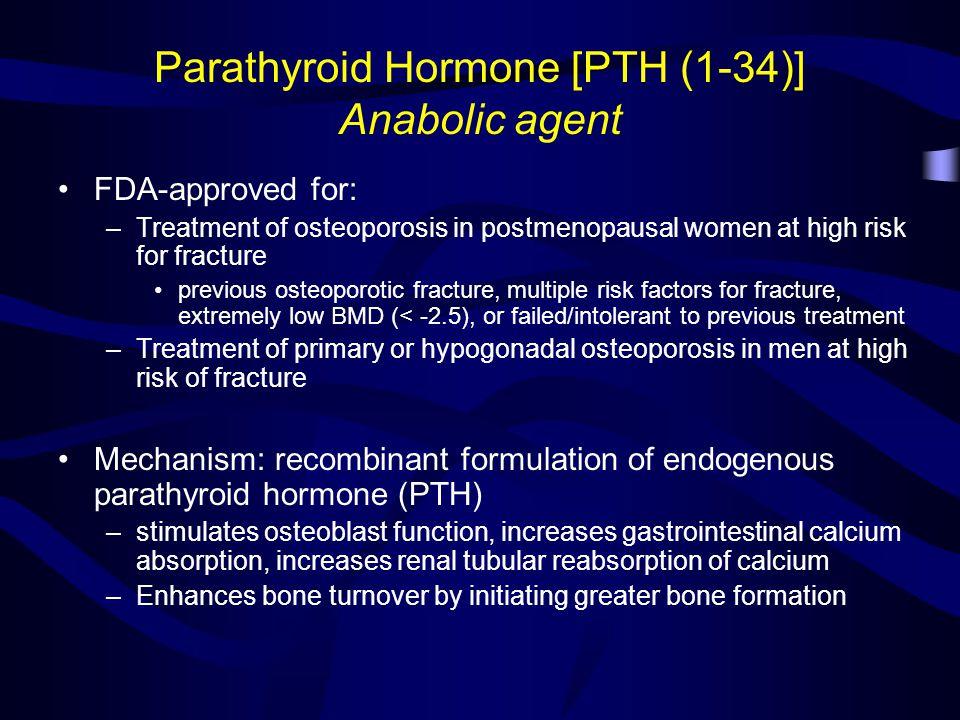 Parathyroid Hormone [PTH (1-34)] Anabolic agent
